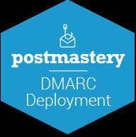 Postmastery dmarc deployment