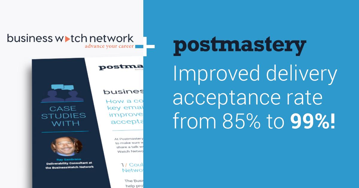 BusinessWatch Network + Postmastery